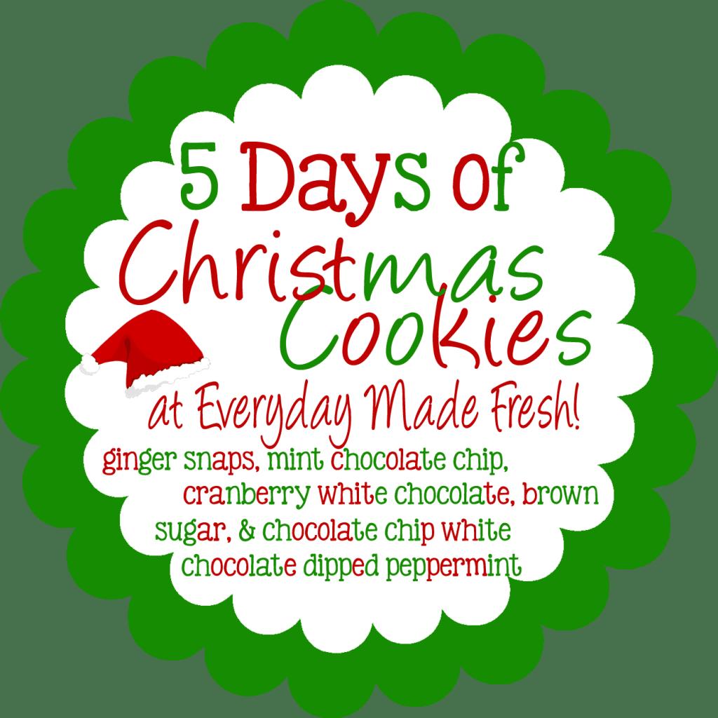 5 days of Christmas Cookies