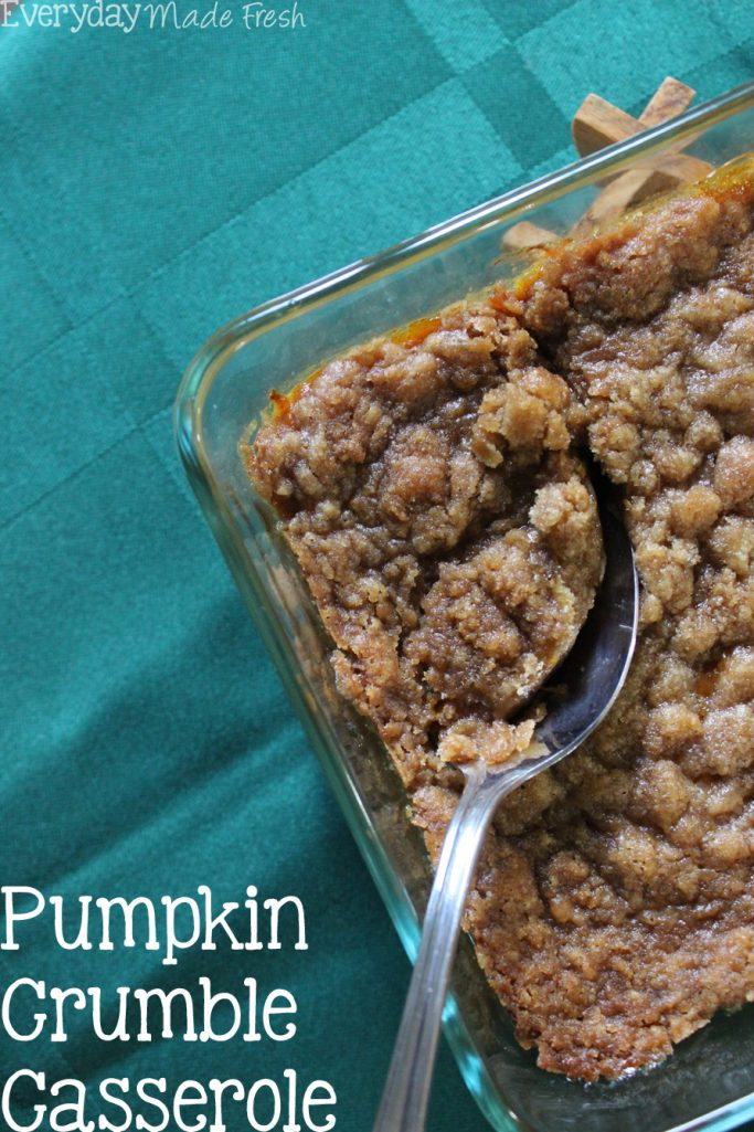 Step aside sweet potato casserole, Pumpkin Crumble Casserole is coming to the holiday table! | EverydayMadeFresh.com