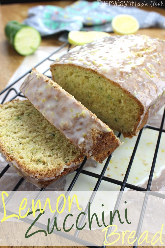 Lemon Zucchini Bread - Everyday Made Fresh