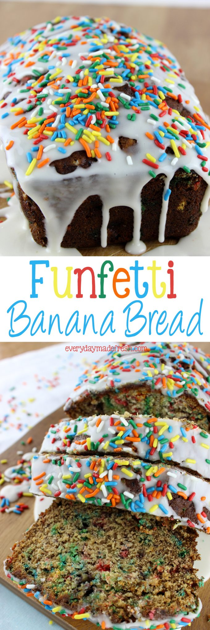 Sprinkles have struck again! Add a little fun to your day with this Funfetti Banana Bread! It's the fun cousin to regular banana bread. | EverydayMadeFresh.com
