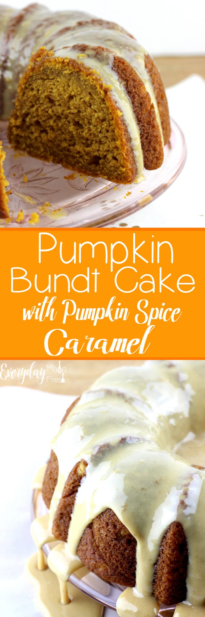 This Pumpkin Bundt Cake with Pumpkin Spice Caramel is so moist and packed with flavor. The pumpkin spice caramel is the perfect finishing touch for this fall favorite. | Everydaymadefresh.com