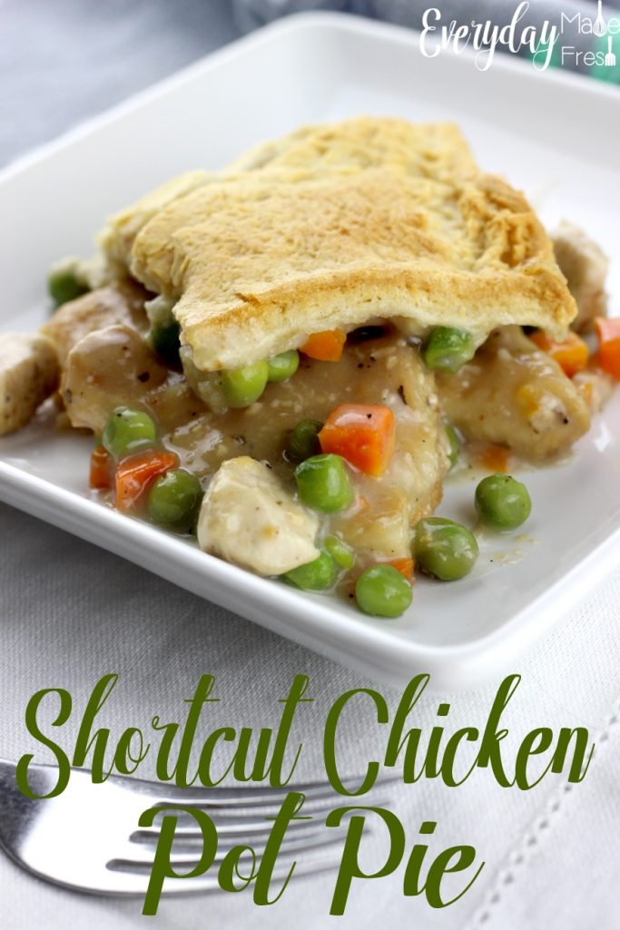 Short on time, but still want chicken pot pie? Don't buy frozen when you can make this Shortcut Chicken Pot Pie! | EverydayMadeFresh.com