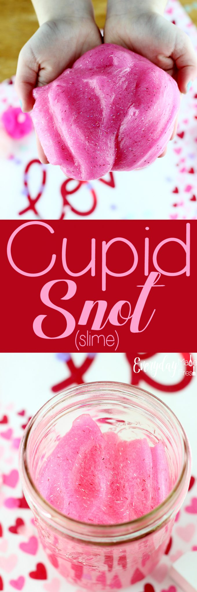 A simple 3-ingredient slime base is what is used for this Cupid Snot (Slime). It's the simplest and most fool proof way to make slime. | EverydayMadeFresh.com