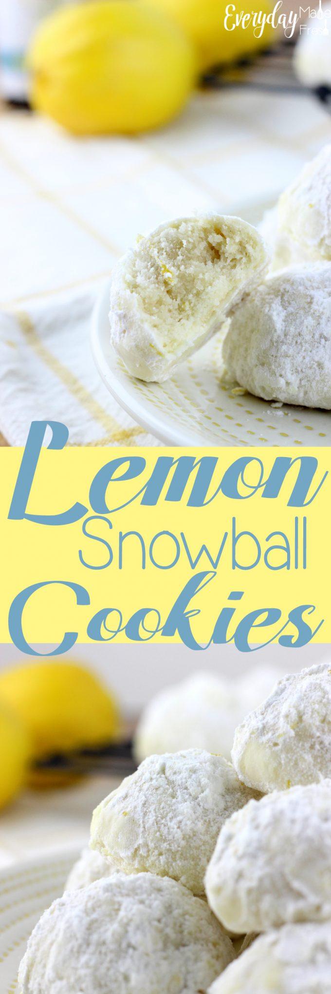 Lemon Snowball Cookies Everyday Made Fresh