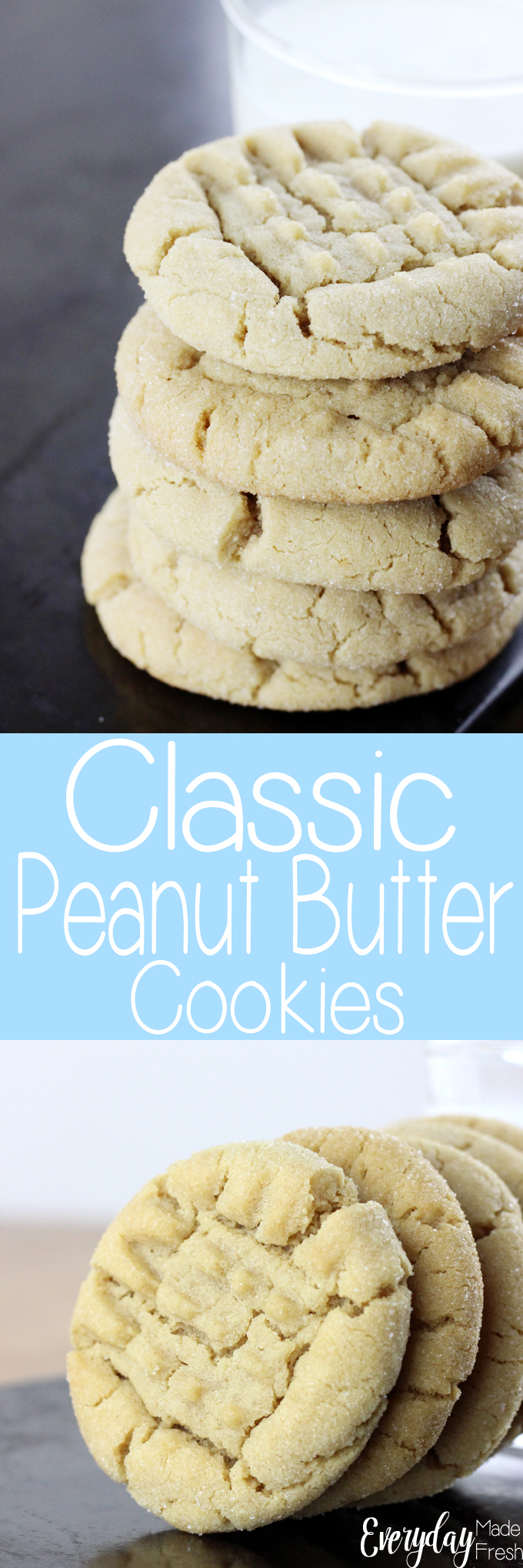 Everyone needs a Classic Peanut Butter Cookie recipe in their collection, and this one is it! Easy to make, tastes great, and your family will love it! | EverydayMadeFresh.com