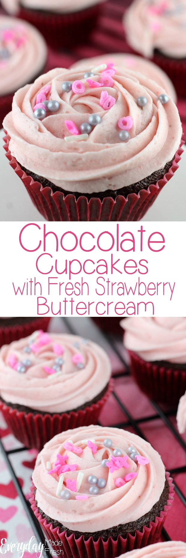 Chocolate Cupcakes with Fresh Strawberry Buttercream are made with the most moist, rich and flavorful chocolate base; topped with strawberry buttercream that's made with fresh strawberry puree.  | EverydayMadeFresh.com