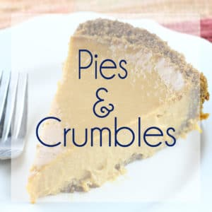 Pies and Crumbles