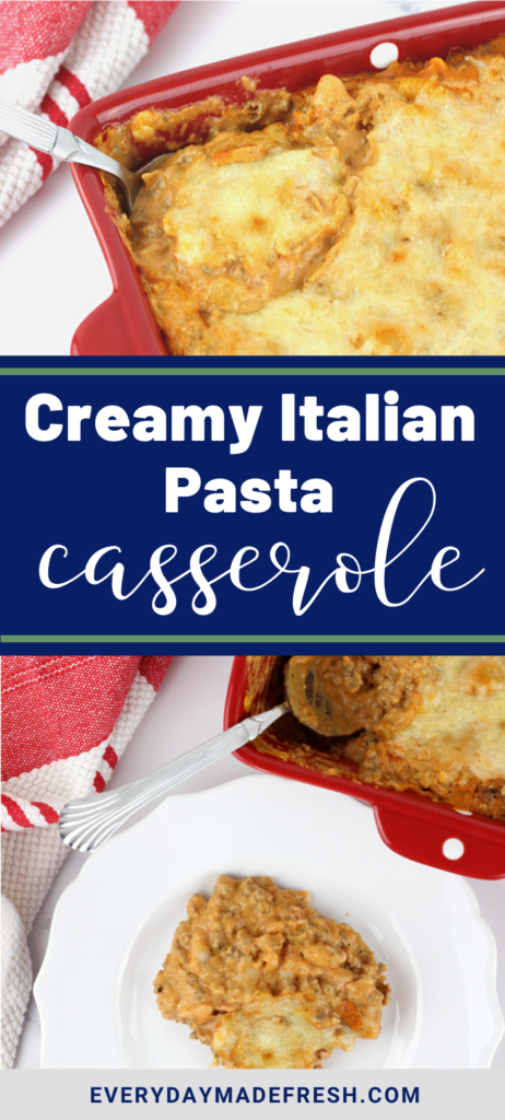 This Creamy Italian Pasta Casserole is made with your favorite sauce, and revamped with cream cheese to make it the creamiest pasta dish ever. | EverydayMadeFresh.com
