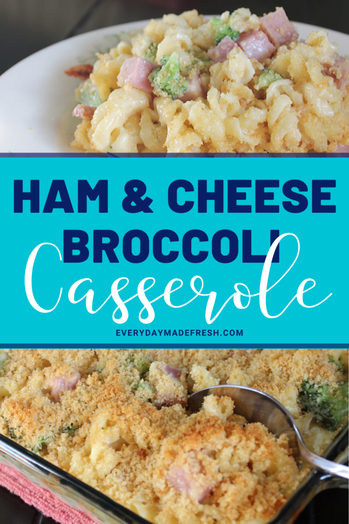 Ham Casserole with Broccoli & Cheese and Pasta is an easy ham casserole that the whole family will love. | EverydayMadeFresh.com