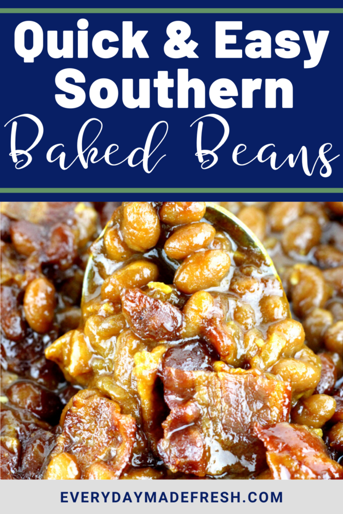 Quick and Easy Southern Baked Beans are a crowd pleaser, perfect for any potluck, summer dinner or BBQ. And, you only need 5 minutes to prep!  | EverydayMadeFresh.com