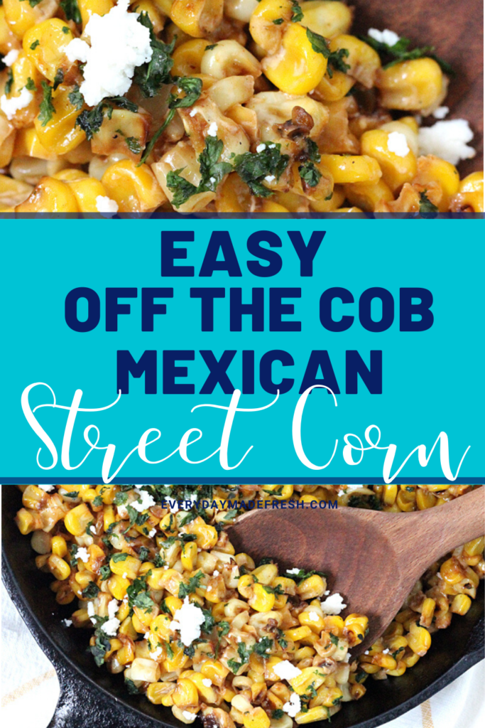 This Easy Off the Cob Mexican Street Corn is packed with fresh flavors. This is the perfect side dish, that's a little easier to eat than the traditional street corn, and it's ready in 15 minutes!